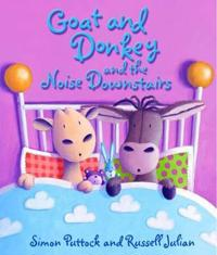 Goat and Donkey and the Noise Downstairs