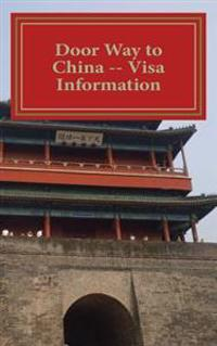 Door Way to China -- Visa Information