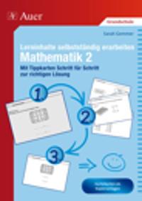 Lerninhalte selbstständig erarbeiten Mathematik 2