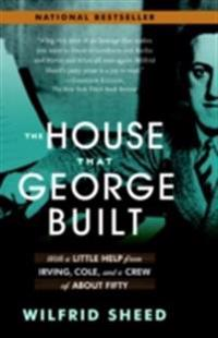 House That George Built