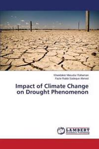 Impact of Climate Change on Drought Phenomenon