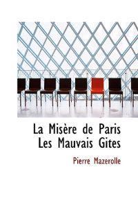 La MIS Re de Paris Les Mauvais Gites