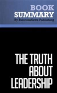 Summary : The Truth About Leadership - James M. Kouzes and Barry Z. Posner