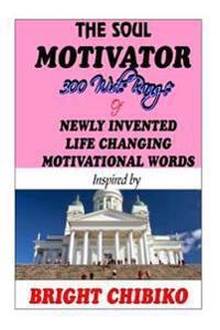 The Soul Motivator