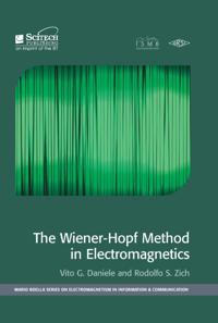 TheWiener-Hopf Method in Electromagnetics