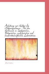 Anleitung Zur Kultur Der Mikroorganismen