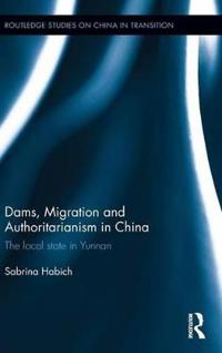 Dams, Migration and Authoritarianism in China