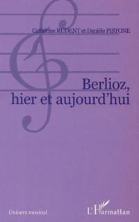 Berlioz hier et aujourd'hui