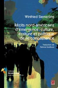 Recits nord-americains d'emergence:cultu