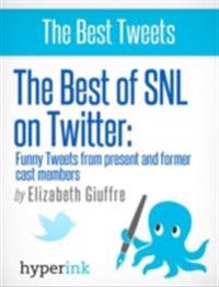 Best of SNL...On Twitter: Funny Tweets From Present and Former Cast Members