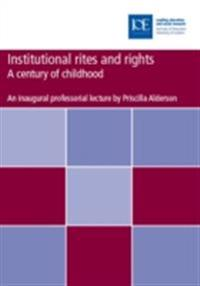 Institutional rites and rights