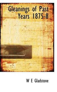 Gleanings of Past Years 1875-8
