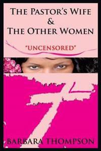 The Pastor's Wife & the Other Women