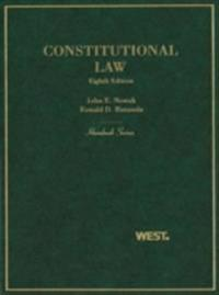 Nowak and Rotunda's Constitutional Law, 8th (Hornbook Series)