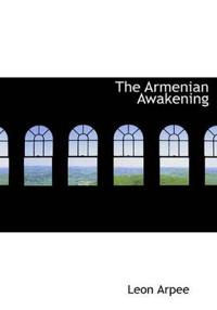 The Armenian Awakening