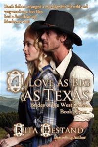 A Love as Big as Texas