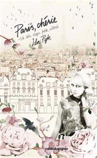 Paris, chérie : så där säger folk, alltså