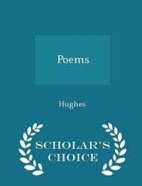 Poems - Scholar's Choice Edition