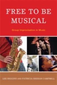 Free to Be Musical