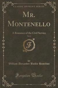 Mr. Montenello, Vol. 2