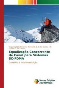 Equalizacao Concorrente de Canal Para Sistemas SC-Fdma
