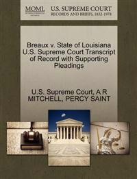 Breaux V. State of Louisiana U.S. Supreme Court Transcript of Record with Supporting Pleadings