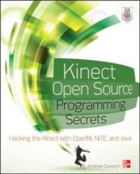 Kinect Open Source Programming Secrets