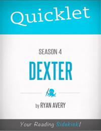 Quicklet on Dexter Season 4