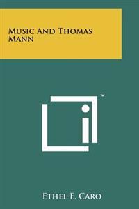 Music and Thomas Mann