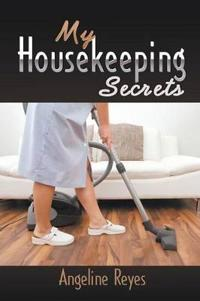 My Housekeeping Secrets