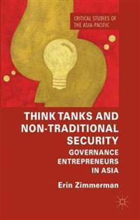 Think Tanks and Non-Traditional Security