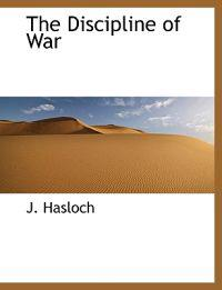 The Discipline of War