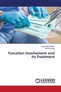 Furcation Involvement and Its Treatment