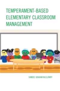 Temperament-Based Elementary Classroom Management