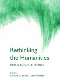 Rethinking the Humanities