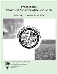 Proceedings: Shrubland Dynamics-Fire and Water