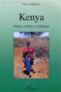 Kenya: safaris ethnies et politique