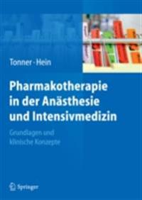 Pharmakotherapie in der Anaesthesie und Intensivmedizin