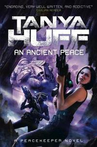 An Ancient Peace (Peacekeeper 1)