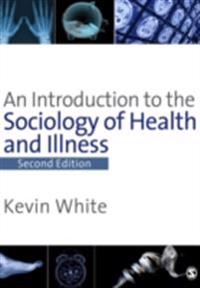 Introduction to the Sociology of Health & Illness