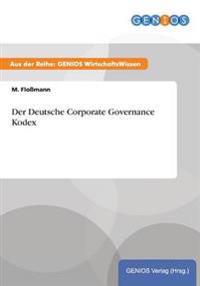 Der Deutsche Corporate Governance Kodex