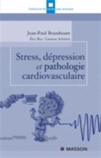 Stress, depression et pathologie cardiovasculaire