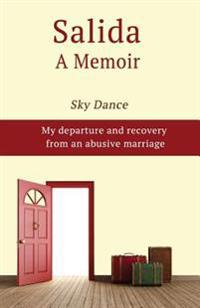 Salida, a Memoir: My Departure and Recovery from an Abusive Marriage