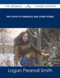 Youth of Parnassus and Other Stories - The Original Classic Edition