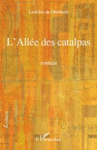 L'allee des catalpas - roman