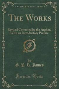 The Works, Vol. 7
