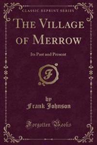 The Village of Merrow