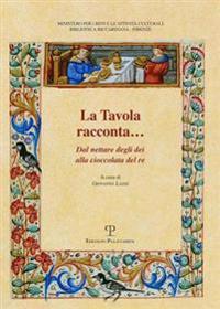 La Tavola Racconta...: Dal Nettare Degli Dei Alla Cioccolata del Re