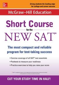 McGraw-Hill Education Short Course for the SAT Test