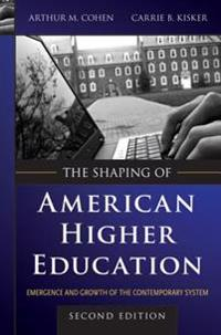 Shaping of American Higher Education